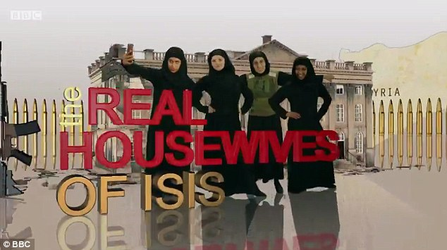 The BBC sketch, The Real Housewives Of ISIS, depicts jihadi brides talking about fashion and their husbands, just as in the shows based in New York and Beverly Hills