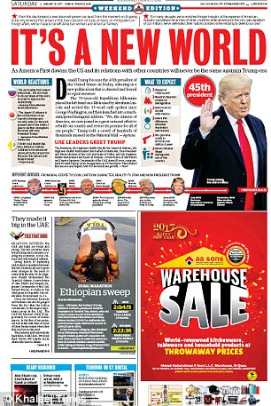 The country's Khaleej Times dedicated the top half of its front page to the mogul, writing: 'Its a new world'