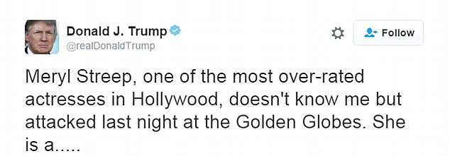 The president reacted to Streep's speech by calling her one of the most 'over-rated actresses in Hollywood'