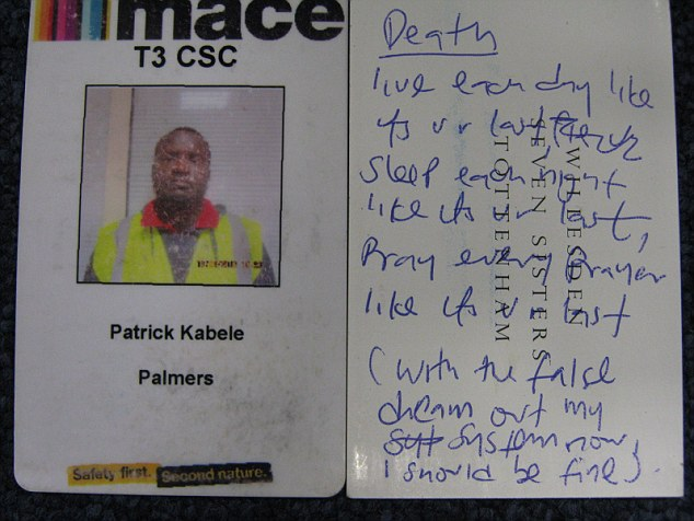 Patrick Kabele, from Willesden in north London, also said he had a 'death wish' and wanted to die young