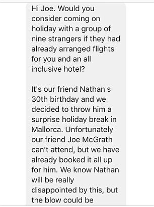 They sent Joe this message on Facebook - and while he initially doubted its legitimacy, he thought he'd go for it