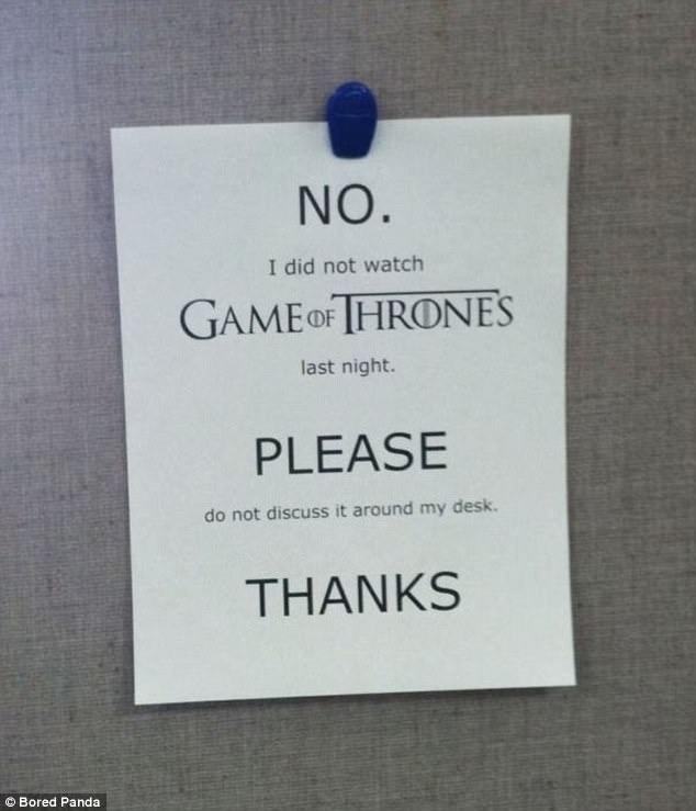 When it comes to Game of Thrones this worker operates a zero tolerance policy