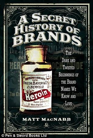 O novo livro, Uma história secreta das marcas, Os primórdios sombrios e retorcidos dos nomes de marcas que conhecemos e amamos