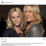 Reese Witherspoon And Jennifer Aniston Are Working on a New TV Show Together