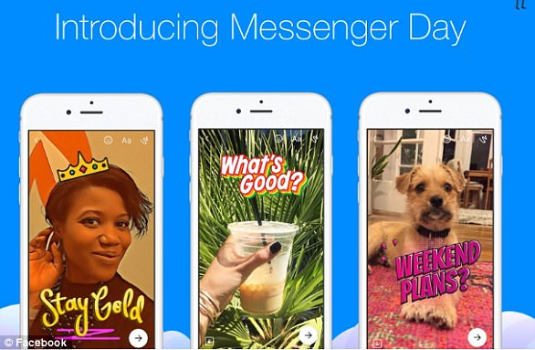 In March, Facebook introduced 'Messenger Day', which lets user share photos and videos with illustrated filters and stickers that vanish in 24 hours - just like Snapchat Stories