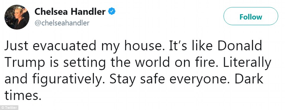 Satirist Chelsea Handler dealt with the tragedy with her usual sense of humor, saying it felt like the president had set the world on fire 'figuratively and literally', as she implored her followers to 'stay safe'