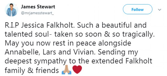 'May you now rest in peace alongside Annabelle, Lars and Vivian': James tweeted: 'R.I.P Jessica Falkholt. Such a beautiful and talented soul- taken so soon & so tragically'