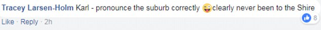 'Clearly (you've) never been to the Shire!' The following day he offended locals from the Sydney suburb of Caringbah after butchering its pronunciation during a live breaking news about a house fire in the area