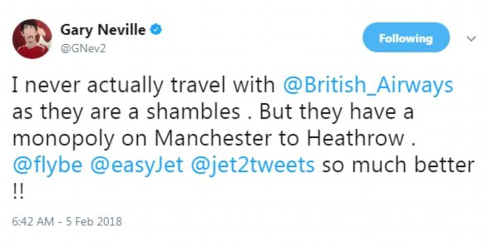 Neville added that he deems British Airways a 'shambles'. The airline earlier decided to stop services over 'safety' concerns with routes to Aberdeen, Edinburgh, Milan, Dublin and Manchester all effected