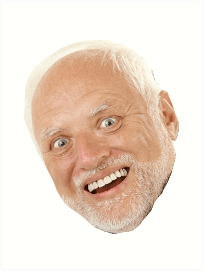 Thanks I Hate Hide The Pain Harold Without His Facial Features