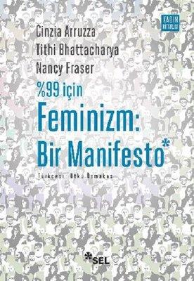 %99 için Feminizm: Bir Manifesto ile ilgili görsel sonucu