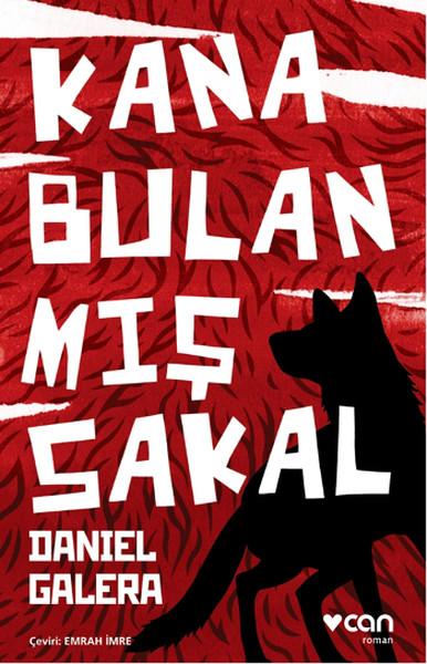 Kana Bulanmış Sakal, Daniel Galera, Çev: Emrah İmre, Can Yayınları