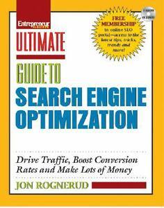 Ultimate Guide to Search Engine Optimization : Drive Traffic, Boost Conversion