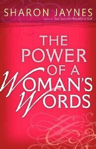 The-Power-of-a-Womans-Words-by-Sharon-Jaynes