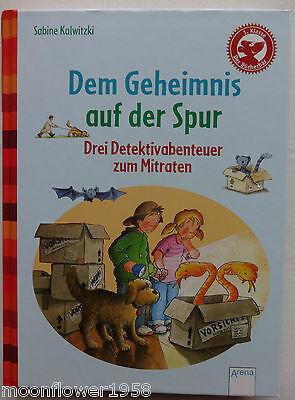 Dem Geheimnis auf der Spur Der Bücherbär 1. Klasse Sabine Kalwitzki Kinderbuch