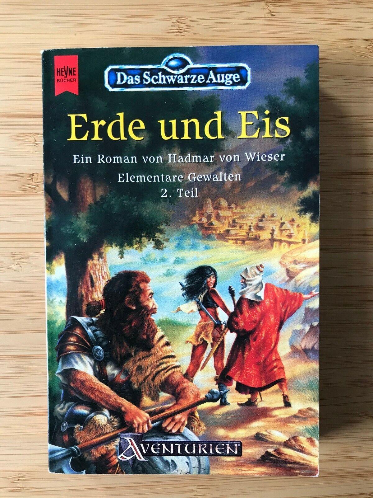 Das Schwarze Auge – Erde und Eis – Hadmar von Wieser – DSA Roman 49