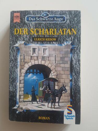 Der Scharlatan Roman Das Schwarze Auge DSA