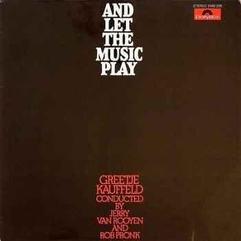 Greetje Kauffeld ‎– And Let The Music Play 1974 Polydor 2480 228 Germany  BOSSA!