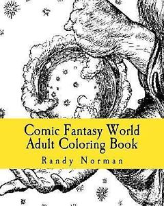 Comic Fantasy World Adult Coloring Book, Norman, Randy, Good Book