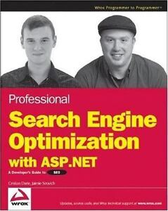 Professional Search Engine Optimization with ASP.NET: A Developer's Guide to SEO