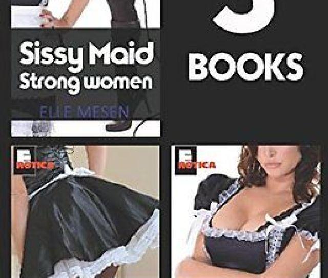 Sissy Maid Bundle Satin Secretaries And Silken Servitude 3 Books In 1