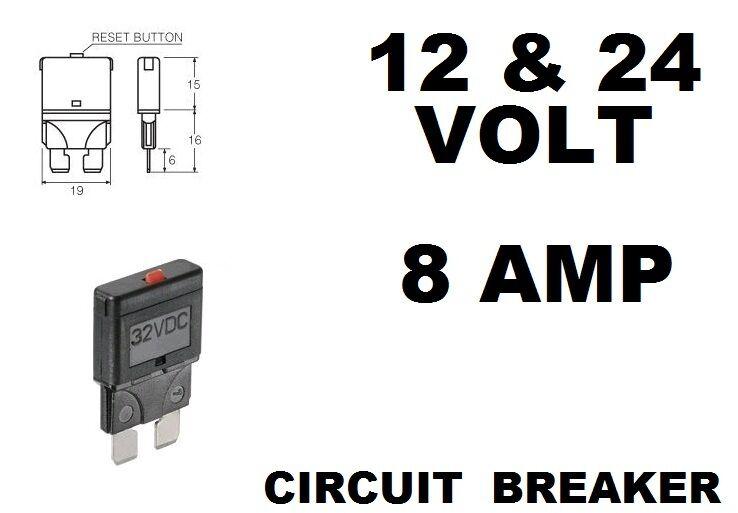 NARVA 8 AMP CIRCUIT BREAKER REPLACES STANDARD BLADE FUSE