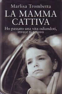 LA-MAMMA-CATTIVA-MARLISA-TROMBETTA-MONDOLIBRI-ZCS68