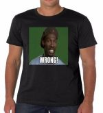 Charlie Murphy t shirt Dave Chappelle Show Rick James Prince Wrong