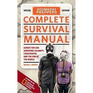 National Geographic Doomsday Preppers Complete Survival Manual Reference Book