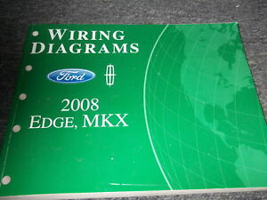 2008 Ford Edge Lincoln MKX Electrical Wiring Diagram