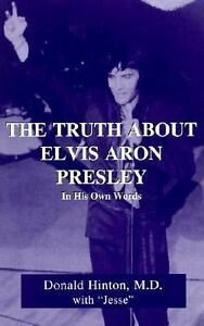The-Truth-About-Elvis-Aron-Presley-In-His-Own-Words