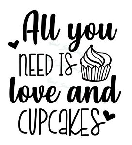 Download All You Need Is Love And Cupcakes - Kitchen Cooking ...