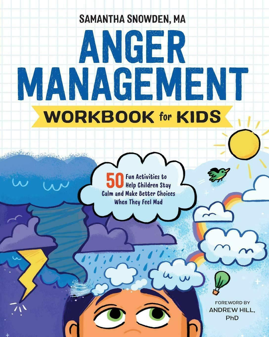 Anger Management Workbook For Kids 50 Fun Activities To
