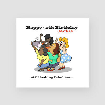 Personalised Handmade Funny 50th Birthday Card For Her Friends Group Selfie Ebay