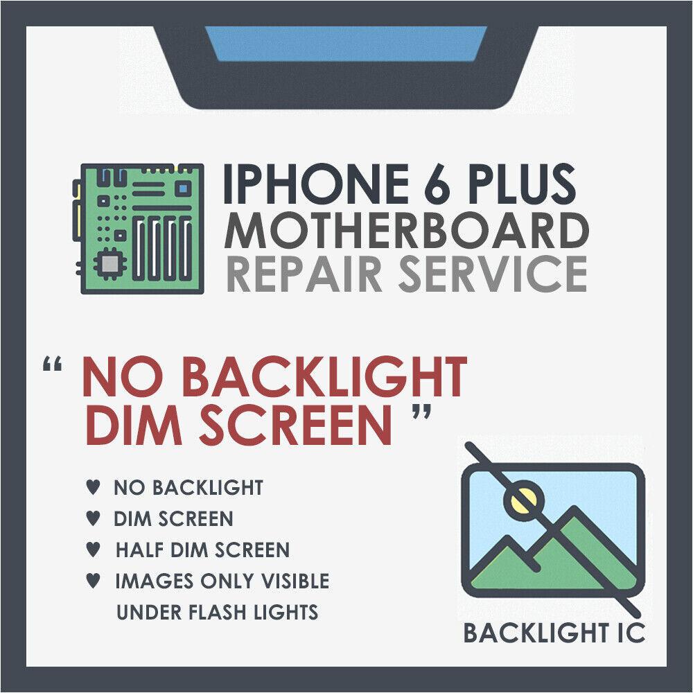 "iPhone 6 Plus – Motherboard/Logic board repair ""Backlight Issue"" | Phonerepairus"