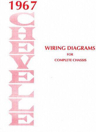 1967 chevelle  el camino wiring diagram