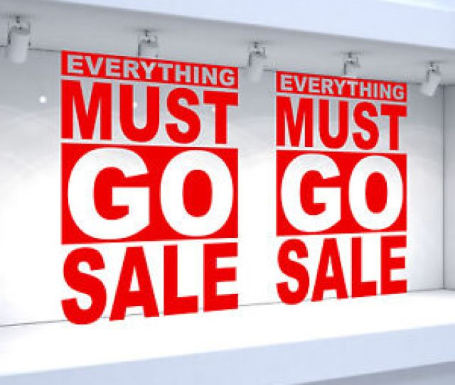 Image Is Loading 2 X Everything Must Go Sale Shop Window