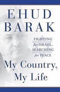תוצאת תמונה עבור Ehud barak My country, my life
