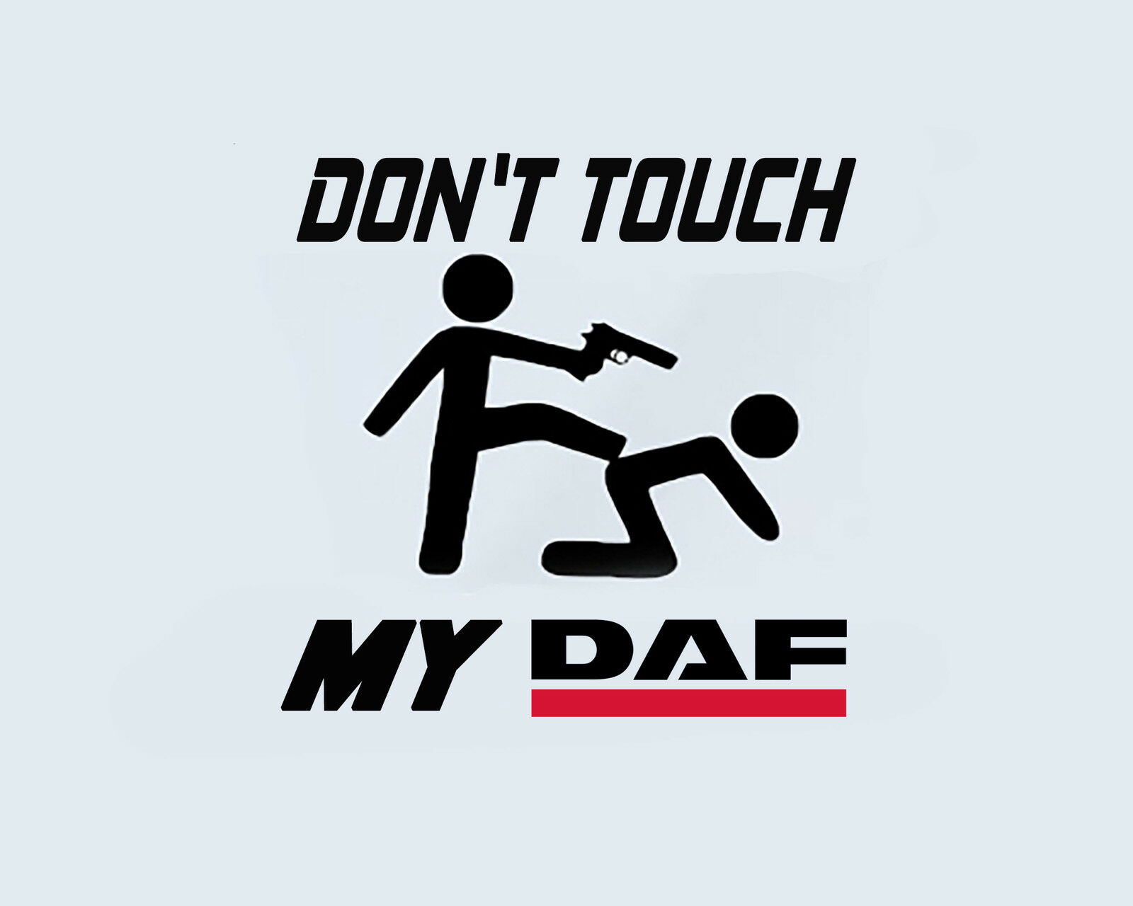 Don T Touch My Daf Truck Lkw Bus Kipper Aufkleber Sticker