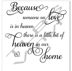 Download Vinyl quote phrase Because someone we love heaven sticker ...