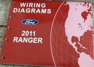 2011 Ford RANGER Electrical Wiring Diagrams Service Shop Repair Manual 2011 EWD | eBay