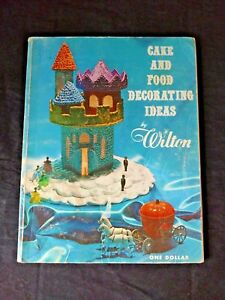 Vintage Retro 1967 Wilton Cake and Food Decorating Ideas Book  great     Image is loading Vintage Retro 1967 Wilton Cake and Food Decorating