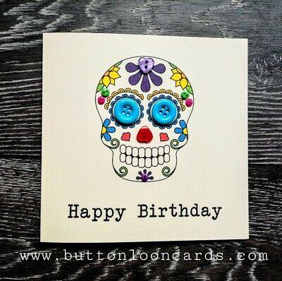 Handmade Personalised Button Card Happy Birthday Sugar Skull Tattoo Style Ebay