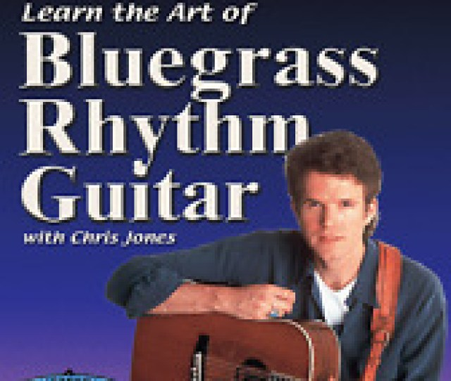 Item 1 Learn The Art Of Bluegrass Rhythm Guitar Solos Dvd Guitar Instruction Course Learn The Art Of Bluegrass Rhythm Guitar Solos Dvd Guitar