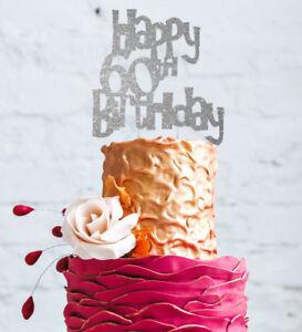 Happy 60th Birthday Cake Topper Glittery Silver Ebay