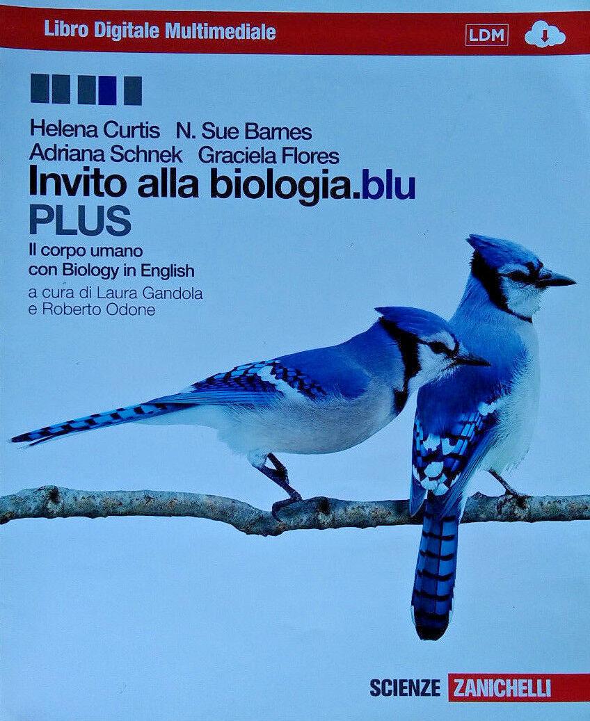 Invito Alla Biologiablu Plus Corpo Umano Con Interactive Ebook Con Espansione Online Per Le Scuole Superiori