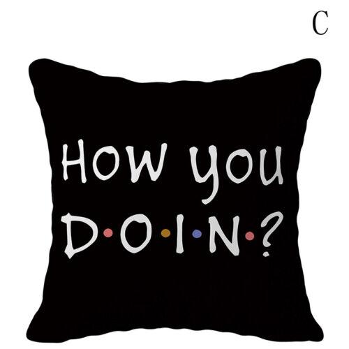 classic friends tv show funny quotes printed pillow covers sofa cushion case us home decor pillows bridgewaydigital home garden