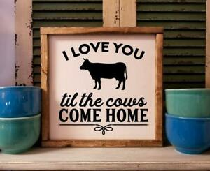 Download I Love You Till The Cows Come Home Sign | eBay