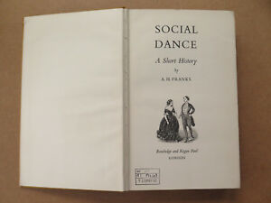 Social dance: a short history by A H Franks (1963) ex-library | eBay