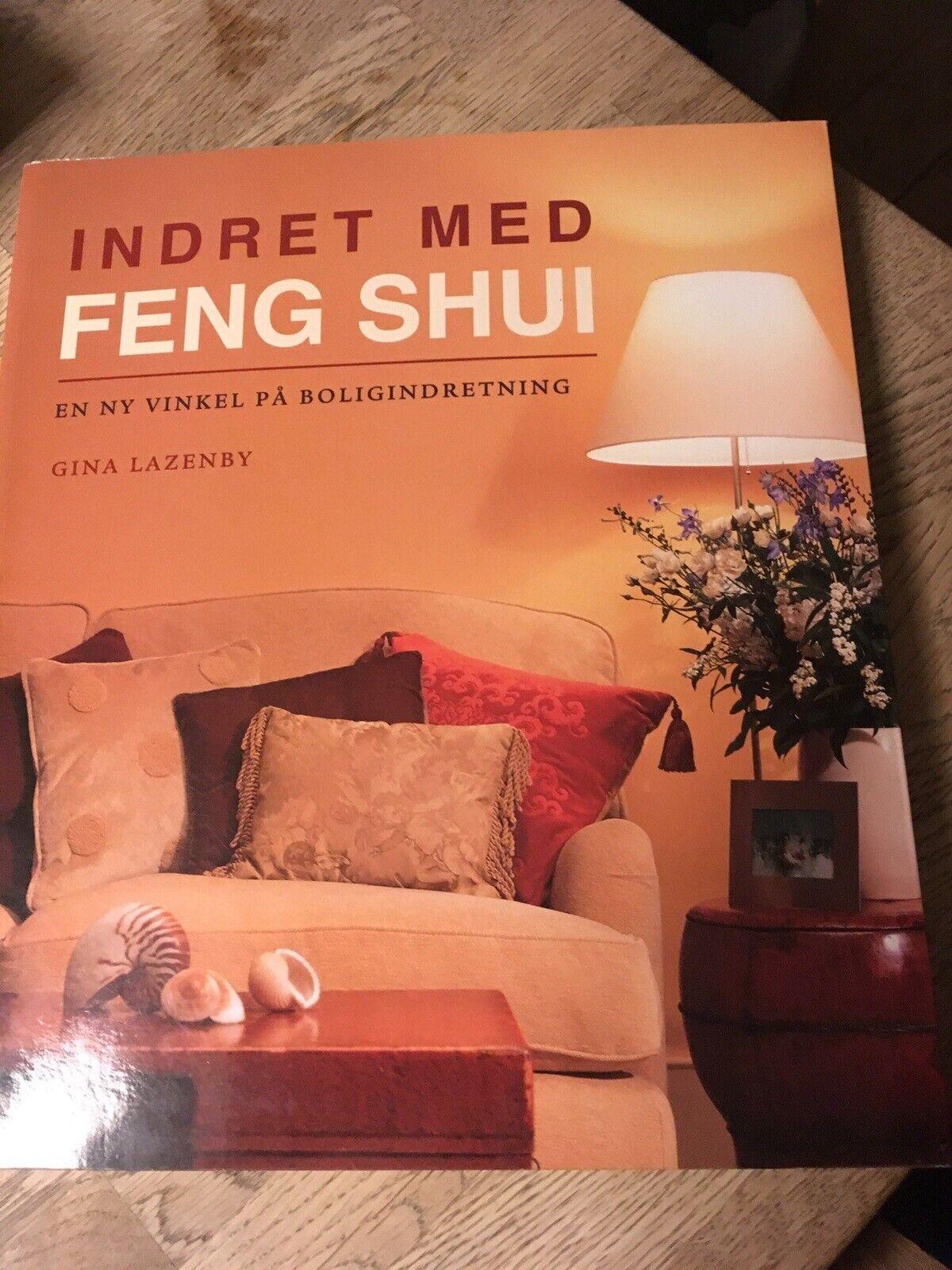 Indret Med Feng Shui En Ny Vinkel Pa Boligindretning Emne Personlig Udvikling Dba Dk Kob Og Salg Af Nyt Og Brugt